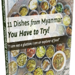 11 Dishes from Myanmar You Have to Try